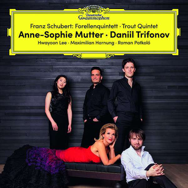 Viniluri VINIL Universal Records Anne-Sophie Mutter, Daniil Trifonov - Schubert: ForellenquintettVINIL Universal Records Anne-Sophie Mutter, Daniil Trifonov - Schubert: Forellenquintett