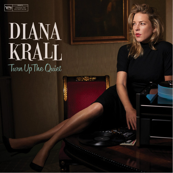 Viniluri VINIL Universal Records Diana Krall - Turn Up The QuietVINIL Universal Records Diana Krall - Turn Up The Quiet