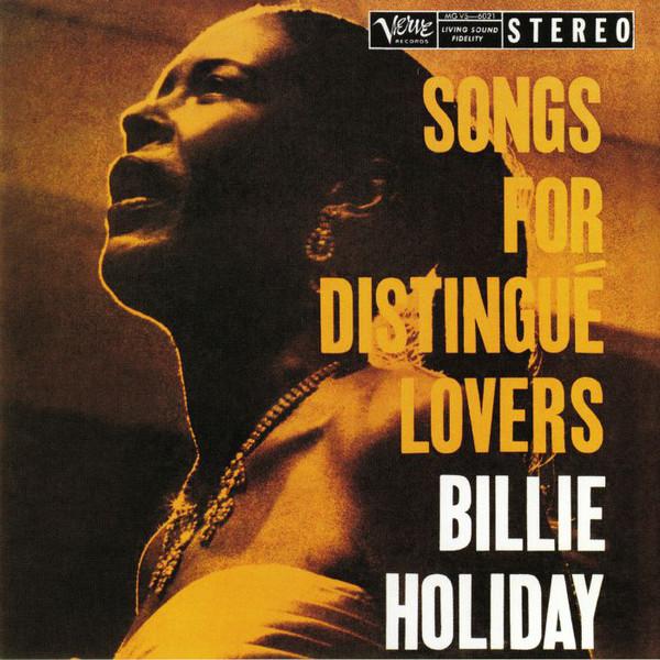Muzica VINIL Universal Records Billie Holiday - Songs For Distingue LoversVINIL Universal Records Billie Holiday - Songs For Distingue Lovers