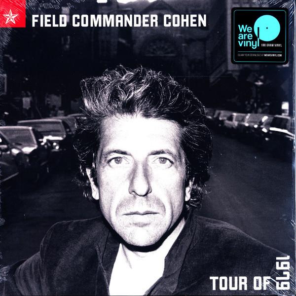 Viniluri VINIL Universal Records Leonard Cohen - Field Commander Cohen: Tour Of 1979VINIL Universal Records Leonard Cohen - Field Commander Cohen: Tour Of 1979