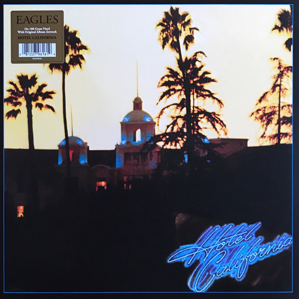 Viniluri VINIL Universal Records Eagles - Hotel CaliforniaVINIL Universal Records Eagles - Hotel California