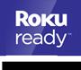 Roku Ready